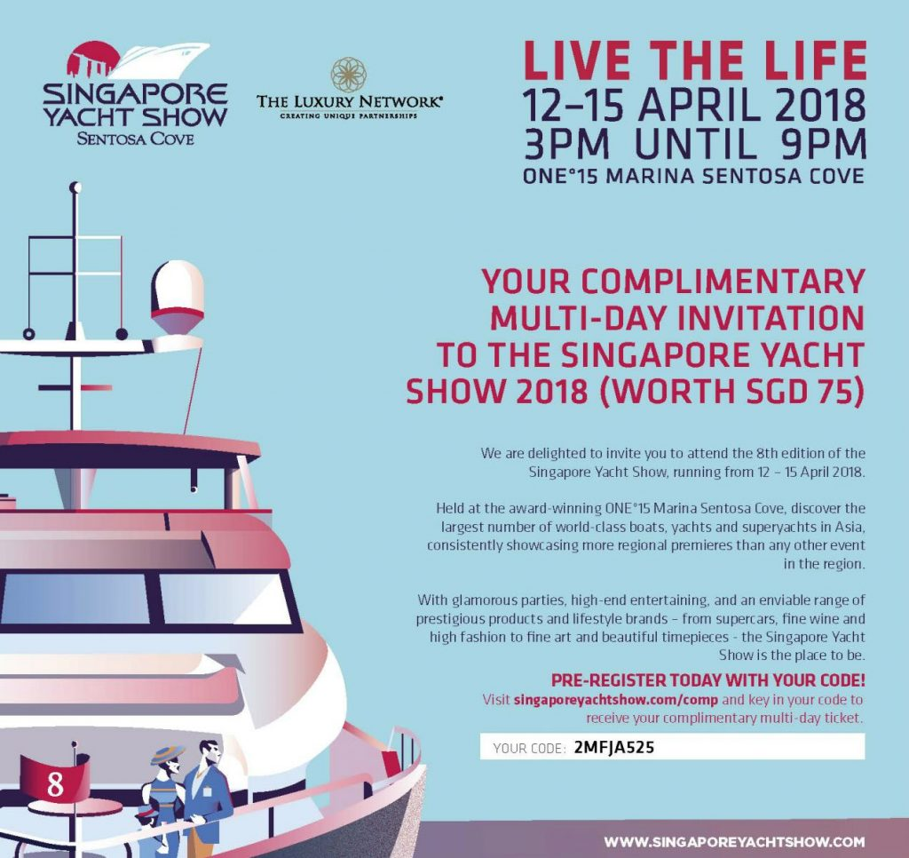 The Luxury Network Invites You To Visit The Singapore Yacht Show 2018