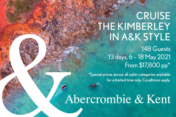 A&K Announces Limited Offer on its Luxurious 2021 Kimberley Cruise